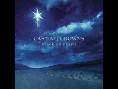 O Come, O Come, Emmanuel - Casting Crowns 1