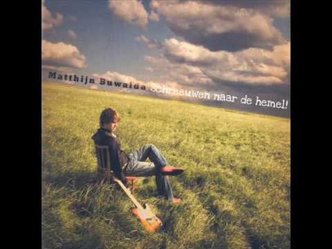 Matthijn Buwalda - Schreeuwen naar de hemel 1