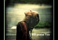 Rebecca St James - I will praise You 5
