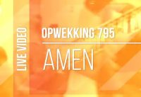 Opwekking 795 - Amen 1