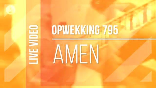 Opwekking 795 - Amen 4