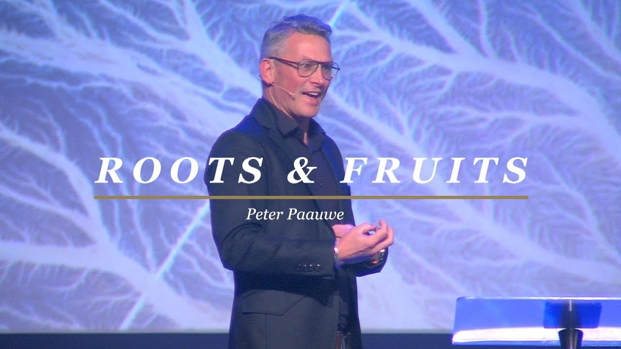 Roots & Fruits | Peter Paauwe 4