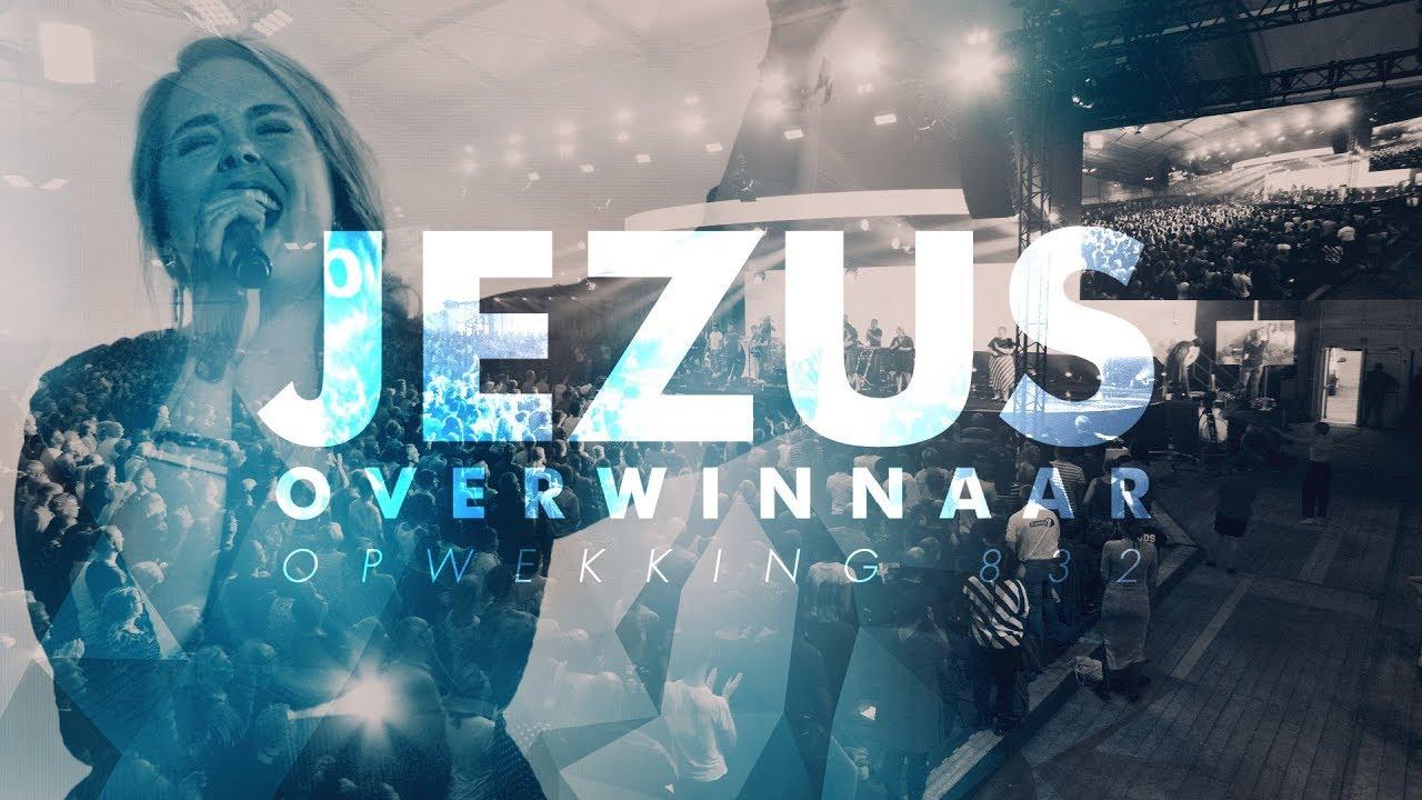 Opwekking 832 - Jezus Overwinnaar 4