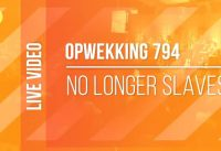 Opwekking 794 - No Longer Slaves 9