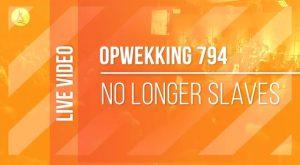 Opwekking 794 - No Longer Slaves 2