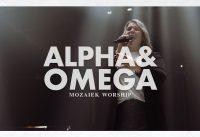 Alpha en Omega - Mozaiek Worship 2