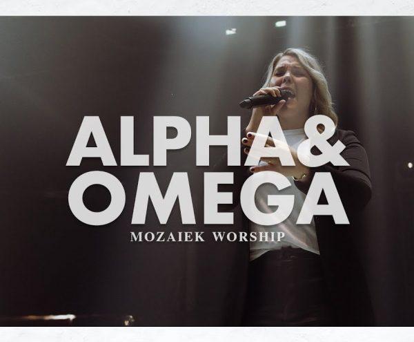 Alpha en Omega - Mozaiek Worship 1